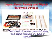 Know about analog and digital hardware devices