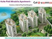 Kolte Patil Mirabilis Flats in Bangalore Call @ 9555666555