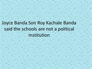 Joyce Banda Son Roy Kachale Banda said the