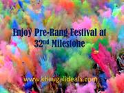32nd Milestone,Gurgaon Pre Rang Festival offer on khauGaliDeals.com