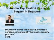 Plastic & Cosmetic Surgeon in Singapore - Dr Andrew Tay