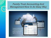 Family Trust Accounting And Management Now In An Easy Way