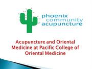 Acupuncture and Oriental Medicine at Pacific College of Oriental Medic