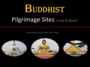 Buddhist Pilgrimages Sites in India