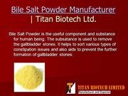 Bile Salt Powder - What Are The Health Benefits?