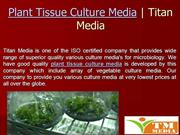 Plant Tissue Culture Media - The Uses In Growing Microorganisms?