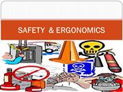 SAFETY  & ERGONOMICS