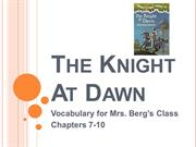 The Knight At Dawn  7-10