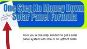 One Step No Money Down Solar Panel Formula