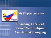 Reaching Excellent Service Wtih filipino Assistant Wollongong