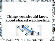 Things you should know about shared web hosting