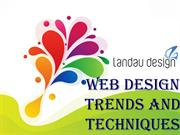 WEB DESIGN TRENDS AND TECHNIQUES