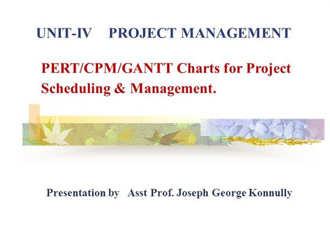 Project scheduling using pert cpm gantt charts authorstream ccuart Choice Image