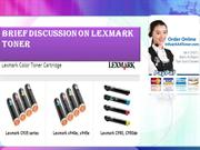 Brief discussion on Lexmark Toner