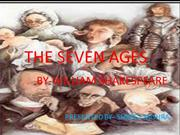 THE SEVEN AGES BY- SHREET MESHRA