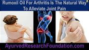 Rumoxil Oil for Arthritis Is the Natural Way to Alleviate Joint Pain