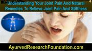 Understanding Your Joint Pain And Natural Remedies To Relieve Joint Pa
