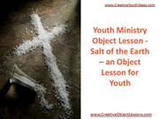 Youth Ministry Object Lesson - Salt of the Earth – an Object Lesson fo