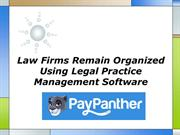 Law Firms Remain Organized Using Legal Practice Management Software