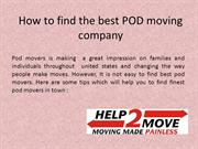How to find the best POD moving company