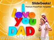 I LOVE YOU DAD FAMILY POWERPOINT BACKGROUND IMAGE