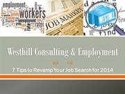 Westhill Consulting and Employment 7 Tips to Revamp Your Job Search fo