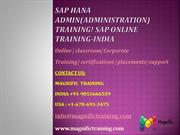 Sap HANA ADMIN(administration) training! Sap online training-india