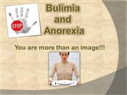 Campaign about the Bulimia and  Anorexia