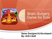 Brain Surgery Game for Kids Developed By GameiMax