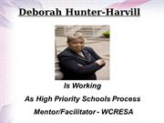 Deborah Hunter-Harvill: High Priority Schools Process Mentor - WCRESA