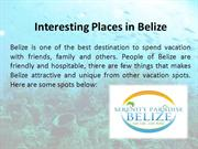 Interesting Places in Belize | Belize ocean property for sale