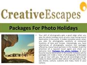 Plan your Photo holidays with group friends at favorite tourist destin