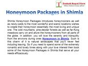 Honeymoon Packages in shimla by Toshaliroyalview