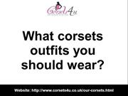 What corsets outfits you should wear