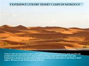 Experience Luxury Desert Camps in Morocco