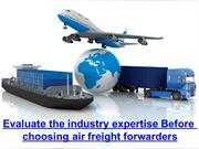 pdf Evaluate the industry expertise before choosing air freight forwar