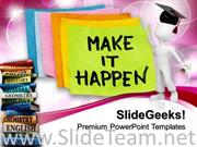 HOW TO MAKE IT HAPPEN EDUCATION TEMPLATES AND POWERPOINT THEMES