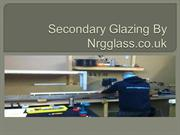 Secondary Glazing By Nrgglass