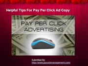 Helpful Tips For Pay Per Click Ad Copy