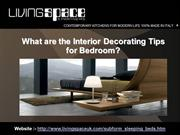 What are the Interior Decorating Tips for Bedroom