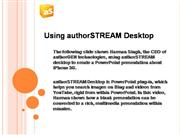 Using authorSTREAM Desktop