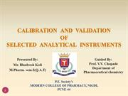 Calibration and Validation of selected Analytical Instruments
