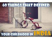 60 Things That Defined Your Childhood In India
