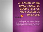 A healthy living space promotes good lifestyle