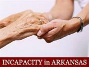Incapacity in Arkansas
