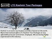 Kashmir LTC Tour Packages: Kashmir Is a Wonderful Getaway for Holiday