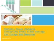 Westhill House Highgate Consulting Rooms Sleep Therapy Can Change Bad
