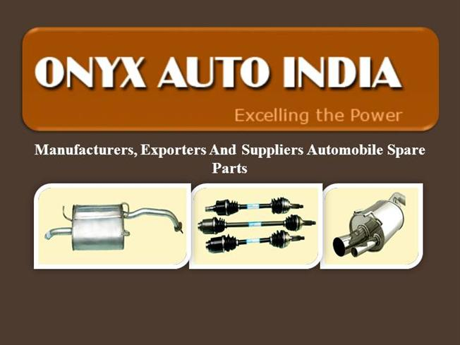 Automobile Spare Parts Manufacturer And Supplier |authorSTREAM