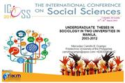 UNDERGRADUATE THESES IN SOCIOLOGY IN TWO UNIVERSITIES IN MANILA..