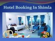 Book Hotels & Resorts in Shimla: Toshali Royal View